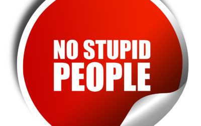 Stupid People & Unrealistic Expectations